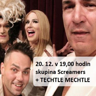 """Úterý 20. 12. v 19,00 hodin - """"Vánoční speciál 2016"""" skupina Screamers + TECHTLE MECHTLE"""