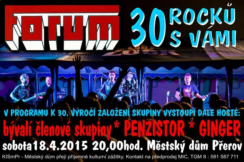 18. 4. - sobota ve 20,00 hodin FORUM - 30, koncertní vystoupení k výročí skupiny, obrázek se otevře v novém okně