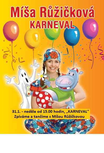 """31.1. - neděle od 15.00 hodin /pokladna i šatna od 14,00 hodin/, """"KARNEVAL"""" - Zpíváme a tančíme s Mí, obrázek se otevře v novém okně"""