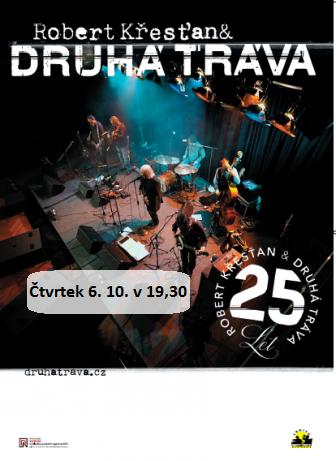 Čtvrtek 6. 10. v 19,30 hodin -  Robert Křesťan a Druhá tráva, koncertní vystoupení, obrázek se otevře v novém okně